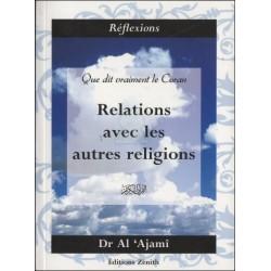 Que dit vraiment le Coran : Relations avec les autres religions