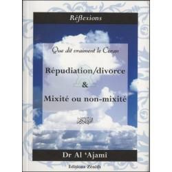 Que dit vraiment le Coran : Répudiation/Divorce & Mixité ou Non-mixité